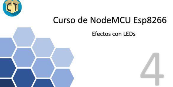 Efectos con LEDs con NodeMCU Esp8266 + IDE Arduino plantilla de intro 3